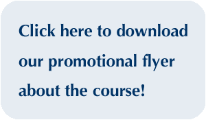 Click here to download our promotional flyer about the course!